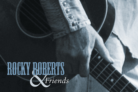 Rocky Roberts and Friends